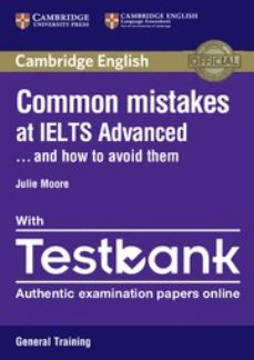 common mistakes at ielts advanced general training . . . and how to avoid them with testbank (internet access code for 4 online-9781316629536