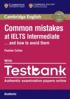 common mistakes at ielts intermediate paperback with ielts academ ic testbank and how to avoid them-9781316629390