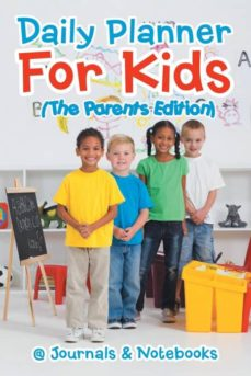 daily planner for kids the parents edition-9781541910027