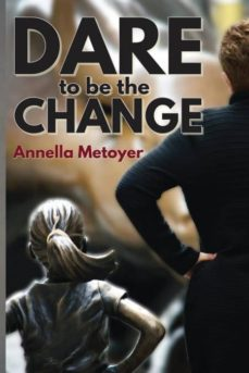 dare to be the change-9781627472487