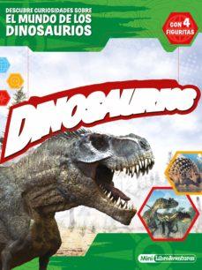 dinosaurios. mini-libroaventuras-9788408236375