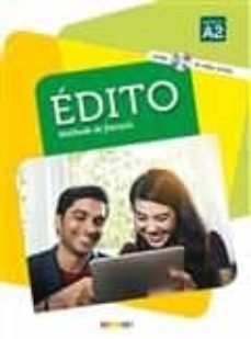 edito, methode de français: niveau a2 (incluye cd y dvd)-elodie heu-9782278083190