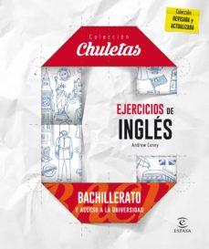 ejercicios de inglés para bachillerato (chuletas 2016)-9788467044591