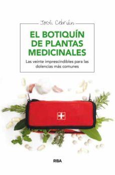 el botiquin de plantas medicinales-jordi cebrian-9788415541806