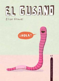 el gusano-elise gravel-9788418599385
