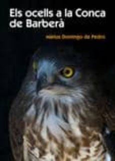 els ocells a la conca de barbera-marius domingo-9788497911283