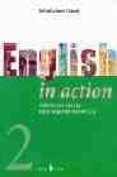english in action 2 (incluye 1 cd-rom)-delfin carbonell basset-9788476284018