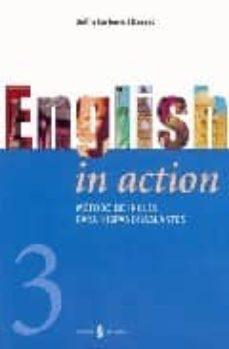 english in action (vol. iii) (incluye cd)-delfin carbonell basset-9788476284025