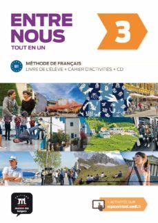 entre nous 3 livre de l élève + cahier d activités + cd audio-9788416273249