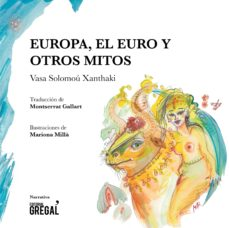 europa, el euro y otros mitos-vassa solomou xanthaki-9788494564888