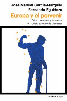 europa y el porvenir-jose manuel garcia-margallo-9788499425573