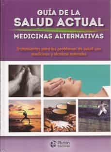 guia de la salud actual. medicinas alternativas-9788471020499