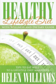 healthy lifestyle diet with wellness and dietary guide-9781634286862