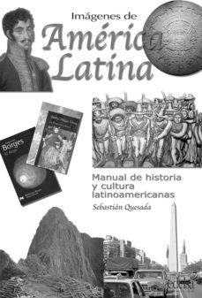 imagenes de america latina: material de practicas-sebastian quesada marco-9788477115878