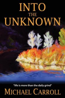 into the unknown-9780999199206