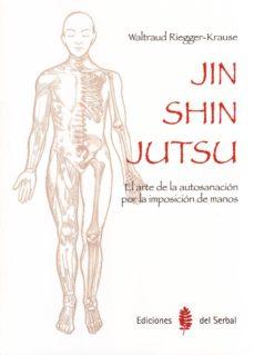 jin shin jutsu: el arte de la autosanacion por la imposicion de m anos-waltraud riegger-krause-9788476287385