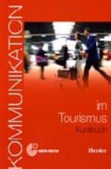 kommunikation im tourismus: kursbuch-dorothea levy-hillerich-9788425424212