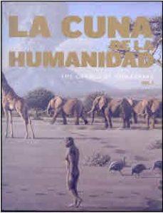 la cuna de la humanidad (vol. i y ii)-9788445134771