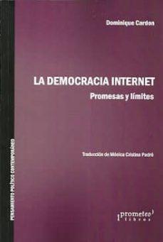 la democracia internet-dominique cardon-9789875747869