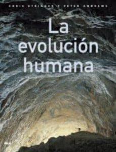 la evolucion humana-chris stringer-peter andrews-9788446023326