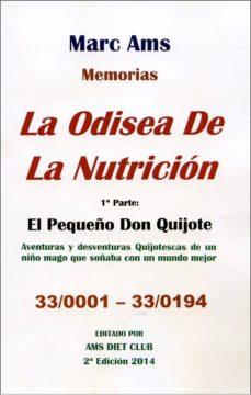 la odisea de la nutricion: el pequeño don quijote-marc ams-9788478089819