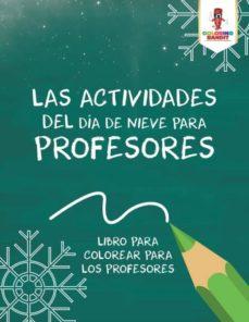 las actividades del día de nieve para profesores-9780228212256