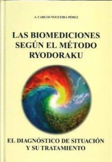 las biomediciones segun el metodo ryodoraku: el diagnostico de si tuacion y su tratamiento-carlos nogueira perez-9788494034213