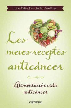 les meves receptes anticancer-odile fernandez-9788492920099