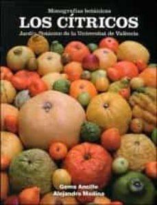 los citricos: jardin botanico de la universitat de valencia-gema ancillo-9788437095530