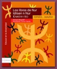 los libros de nur. español / amazigh-9788461120680