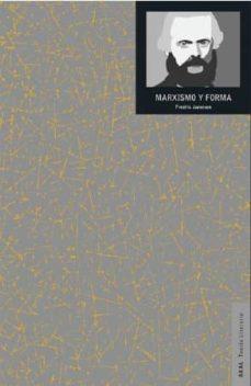 marxismo y forma: teorias dialecticas en la bibliografia del siglo xx-fredric jameson-9788446043744