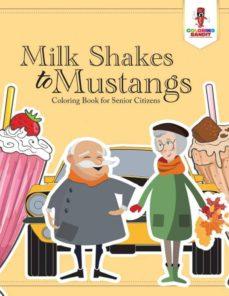 milk shakes to mustangs-9780228205692
