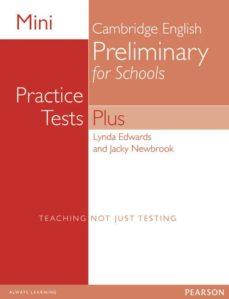 mini practice tests plus: cambridge english preliminary for schools-9781292174051