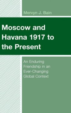 moscow and havana 1917 to the present-9781498576024