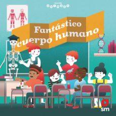 mundo animado :fantastico cuerpo humano-emmanuel tre´dez-9788413183367