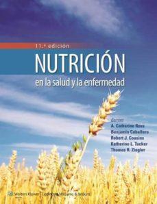 nutrición en la salud y la enfermedad (11ª ed.)-catharine a. ross-9788416004096