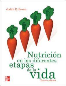 nutricion en las diferentes etapas de la vida (3ª ed)-judith e. brown-9786071503022