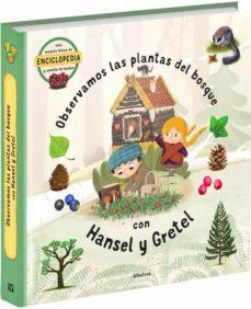 observamos las plantas del bosque con hansel y gretel-9788000059365
