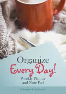 organize every day weekly planner and note pad-9781683057499