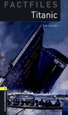 oxford bookworms 1 factfiles titanic mp3 pack-tim vicary-9780194620581