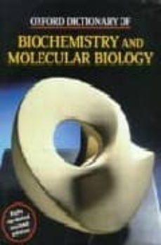 oxford dictionary of biochemistry and molecular biology-9780198506737