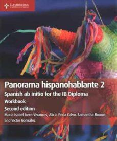 panorama hispanohablante workbook 2: spanish ab initio for the ib diploma-maria isabel isern vivancos-9781108720359