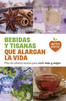 (pe) bebidas y tisanas que alargan la vida-9788415193470