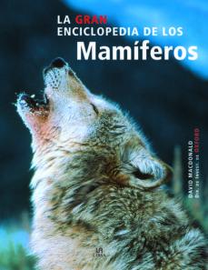 (pe) la gran enciclopedia de los mamiferos-david w. macdonald-9788466212816