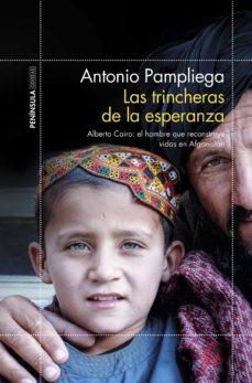 (pe) las trincheras de la esperanza-antonio pampliega-9788499427324