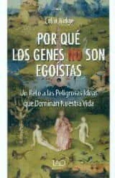 por que los genes no son egoistas-colin tudge-9788494262050