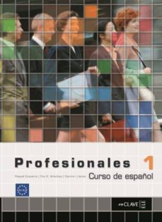 profesionales 1: libro del alumno nivel i (ele: español lengua ex tranjera)-victor et al. benitez-9782090344707