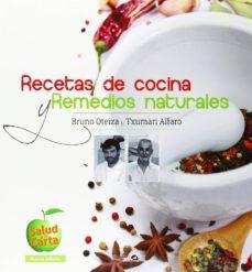 recetas de cocina y remedios naturales-txumari alfaro-bruno oteiza-9788496177833