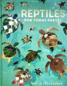 reptiles por todas partes-9788417497903