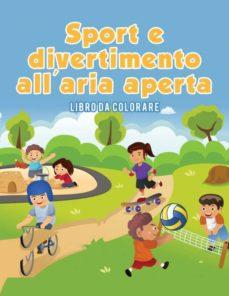 sport e divertimento allaria aperta-9781635893571